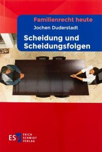 Jochen Duderstadt - Scheidung und Scheidungsfolgen